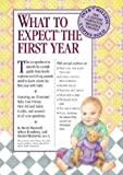 What to Expect the First Year, Second Edition (0761129588) by Murkoff, Heidi