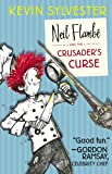 Neil Flambé and the Crusader's Curse (The Neil Flambe Capers)