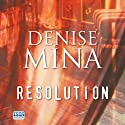 Resolution Audiobook by Denise Mina Narrated by Katy Anderson