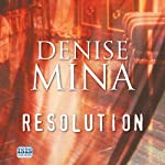 Resolution | Denise Mina