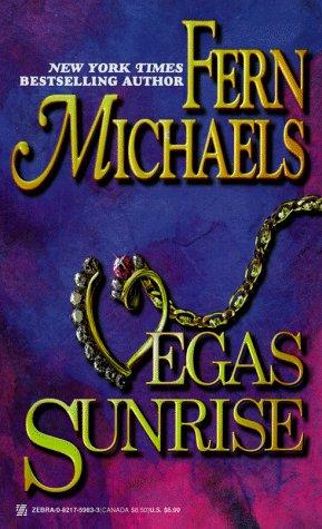 Vegas Sunrise (Vegas Trilogy), FERN MICHAELS