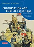img - for Headstart in History: Colonisation & Conflict 1750-1990 book / textbook / text book
