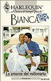 Harlequin Bianca: novelas con corazón, aventura, intriga y pasión (la amante del millonario) (0373335121) by Lee