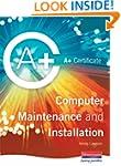 A+ Certificate in Computer Maintenanc...