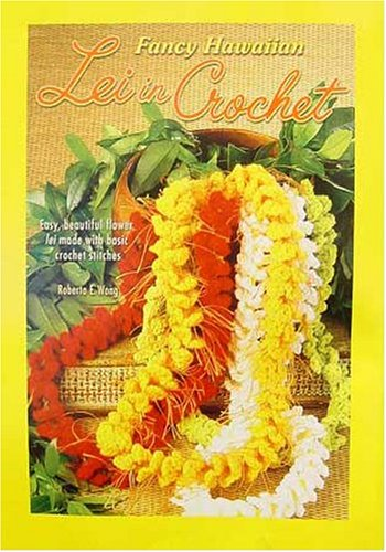 Fancy hawaiian lei in crochet overview the delicate blossom of the