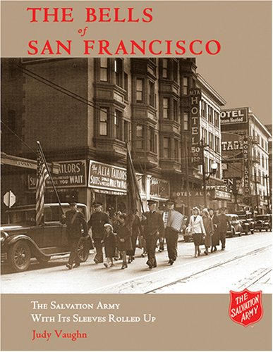 The Bells of San Francisco: The Salvation Army with It's Sleeves Rolled Up, JUDY VAUGHN