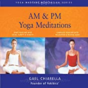 AM & PM Yoga Meditations | [Gael Chiarella]
