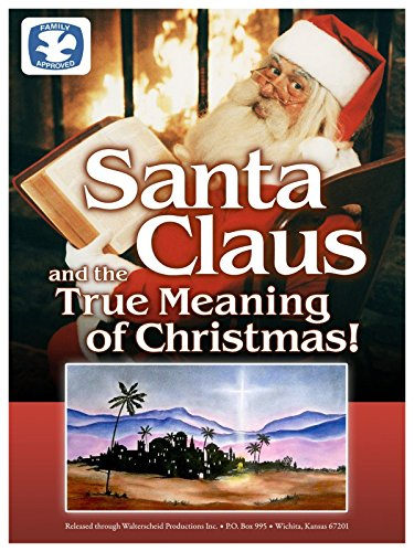 Santa Claus and the True Meaning of Christmas on Amazon Prime Instant Video UK