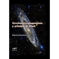 Gravitoelectromagnet... y principio de Mach