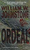 Ordeal (0786005548) by Johnstone, William W.