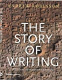 The Story of Writing (0500281564) by Robinson, Andrew