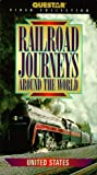 Railroad Journeys Around the World - United States [VHS]