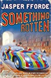 Jasper Fforde Something Rotten (Thursday Next)