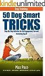 Dog Training: 50 Dog Smart Tricks (Fr...