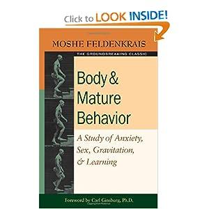 body and mature behaviour feldenkrais