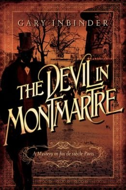 A Mystery in Fin de Siècle Paris The Devil in Montmartre (Hardback) - Common (The Devil Of Montmartre compare prices)