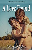 A Love Found (an Inter-generational Love Story): Gay Romance: Falling In Love