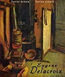 img - for Eugene Delacroix: 150 French Romantic Paintings - Romanticism book / textbook / text book