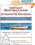 Instant Boatbuilding with Dynamite Pa...