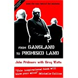 From Gangland to Promised Landby John Pridmore