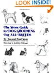 The Stone Guide to Dog Grooming for A...
