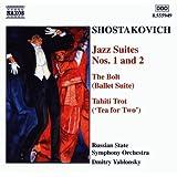 Shostakovich: Jazz Suites Nos. 1 & 2 / The Bolt (Ballet Suite) / Tahiti Trot (Tea for Two) ~ Dmitri Shostakovich