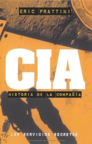 Cia, Historia De La Compañía