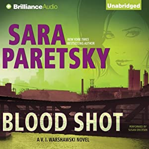 Blood Shot: V.I. Warshawski, Book 5 | [Sara Paretsky]