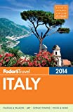 img - for Fodor's Italy 2014 (Full-color Travel Guide) book / textbook / text book