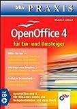 OpenOffice 4 für Ein- und Umsteiger (bhv Praxis)