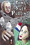 img - for The Fangs of Suet Pudding book / textbook / text book