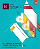 img - for Adobe InDesign CC Classroom in a Book (2015 release) by Kelly Kordes Anton (2015-09-05) book / textbook / text book