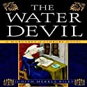 The Water Devil: A Margaret of Ashbury Novel, Book 3 (       UNABRIDGED) by Judith Merkle Riley Narrated by Anne Flosnik