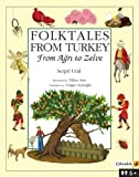 Folktales of Turkey: From Agri to Zelve [Paperback]