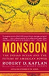 Monsoon: The Indian Ocean and the Fut...