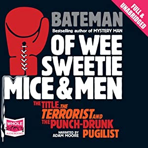 Of Wee Sweetie Mice and Men | [Colin Bateman]