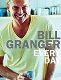 Bill Granger Every Day