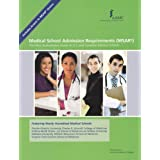 Medical School Admission Requirements (MSAR): The Most Authoritative Guide to U.S. and Canadian Medical Schoolsby Association of...