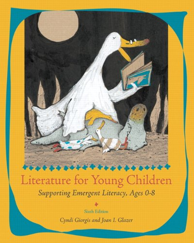 Literature for Young Children: Supporting Emergent...