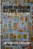 Asian Socialism and Legal Change: The dynamics of Vietnamese and Chinese Reform (0731537157) by Gillespie, John