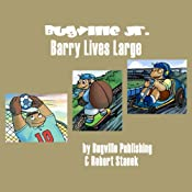Barry Lives Large: Bugville Jr. Learning Adventures | Robert Stanek