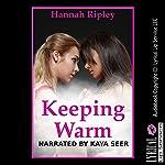 Keeping Warm: My Girl on Girl Camping Trip   Hannah Ripley