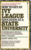How to Get an Ivy League Education at a State University