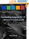 Unraveling AngularJS 1.3 (With Over 1...