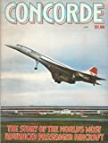 img - for Concorde. The Story of the World's Most Advanced Passenger Aircraft book / textbook / text book