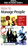 How to Manage People (Creating Success) Michael Armstrong