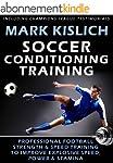 Soccer Conditioning Training: Profess...