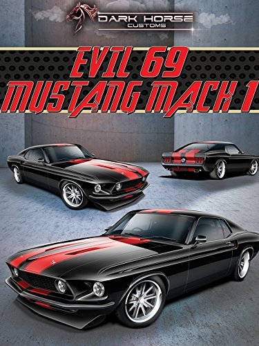 Dark Horse Customs: Evil 69 Mustang Mach 1