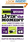 Yeah Dave's Guide to Livin' the Momen...