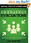Emergency Evacuations: Get Out Fast W...